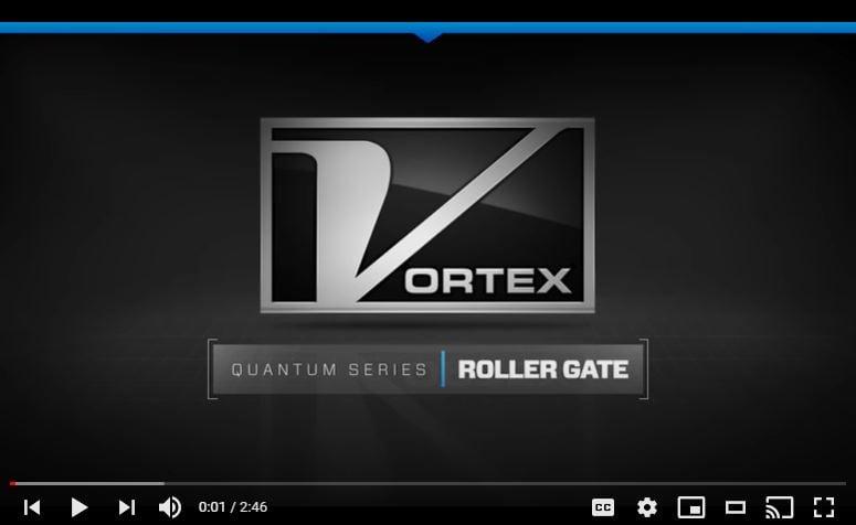 Vortex Roller Gate